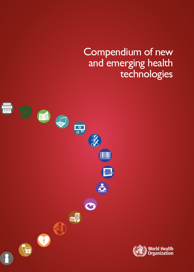 WHO Compendium of new  and emerging health  technologies