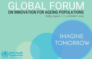Second WHO Global Forum on Innovation for Ageing Populations