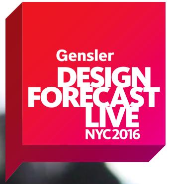 Gensler Design Forecast LIVE 2016